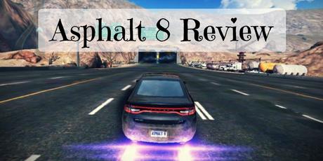 Review von Asphalt 8