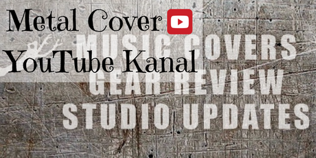 Metal Cover YouTube Kanal