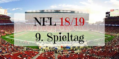 NFL Spieltag 9 Saison 2018