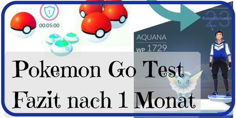 Pokemon Go Test Fazit