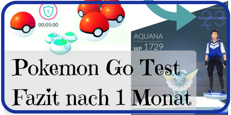 Pokemon Go 1 Monat geteste
