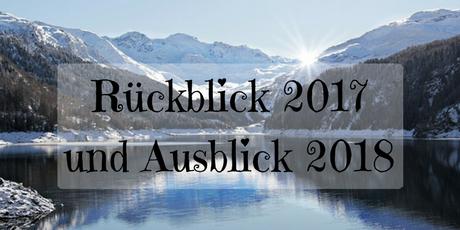 Rückblick 2017 Ausblick 2018