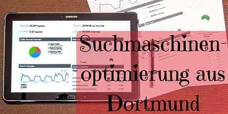 Suchmaschinenoptimierung aus Dortmund