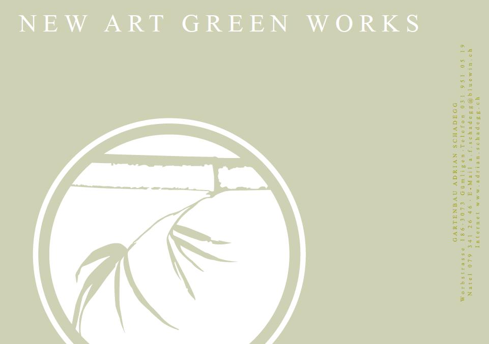 GARTENBAU ADRIAN SCHADEGG NEW ART GREENWORKS, Gümligen