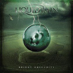 Liquid Rain - Bright Obscurity