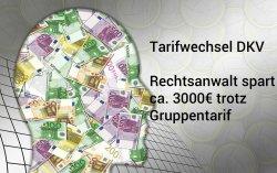 PKV-Tarifwechsel DKV - Rechtsanwalt mit Gruppenvertrag spart 3000 Euro durch Tarifwechsel