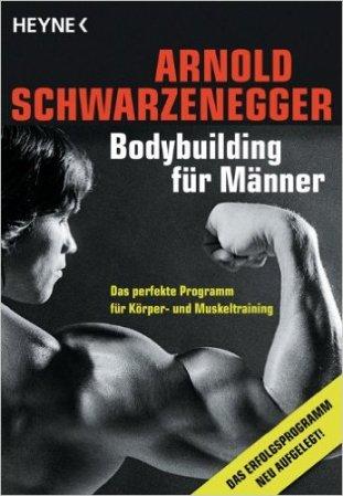 Arnold Schwarzenegger Bodybuilding für Männer