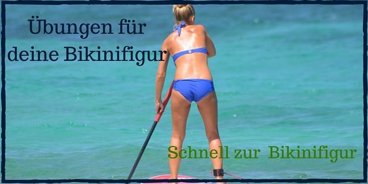 Bikinifigur Übungen