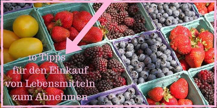 Einkaufen für Abnehmen gesunde Ernährung