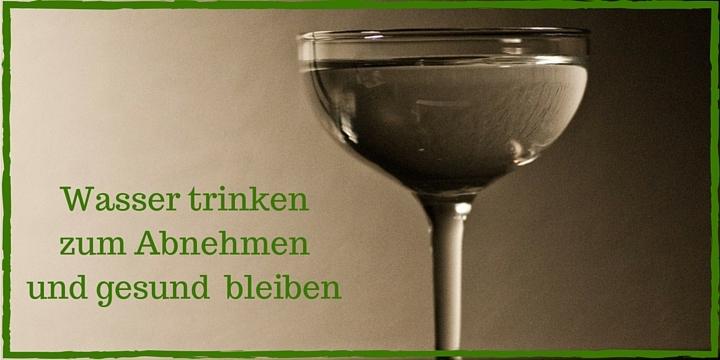 Wasser trinken zum Abnehmen