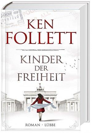 Kinder der Freiheit - Ken Follet