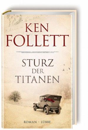 Sturz der Titanen - Ken Follet