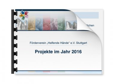 """Gemeinnützige Projekte der Fördervereins """"Helfende Hände e.V."""" Stuttgart im Jahr 2016"""