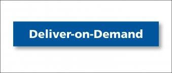 Deliver on demand