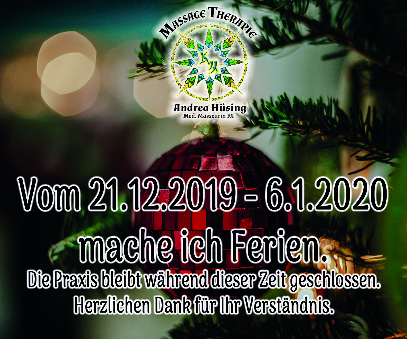 Weihnachtsferien vom 21.12.2019 - 6.1.2020