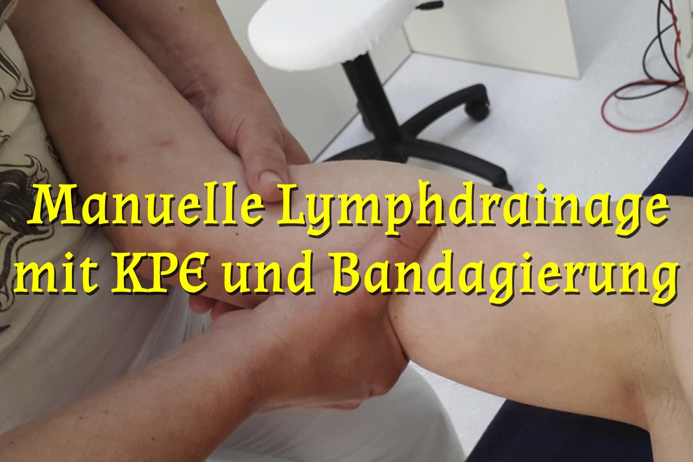 Manuelle Lymphdrainage mit KPE und Bandagierung