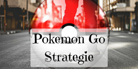 Strategie für Pokemon Go
