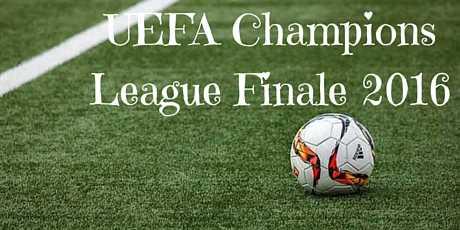UEFA Champions League Finale 2016