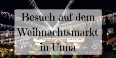 Weihnachtsmarkt-Unna-Besuch.png
