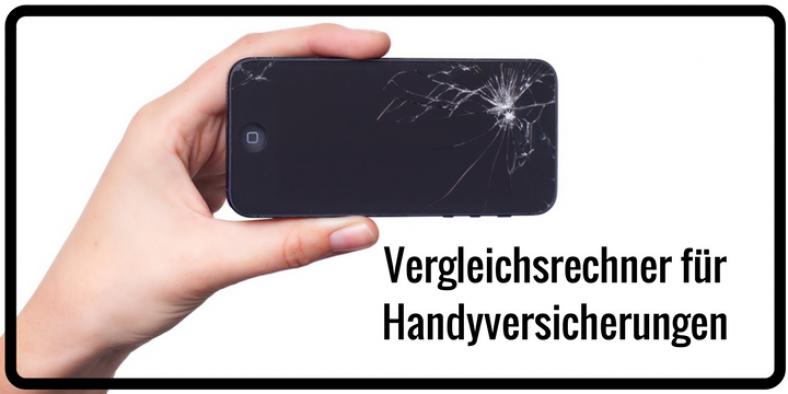 Handyversicherung Vergleich mit Vergleichsrechner