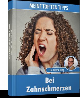 top_ten_tipps_bei_zahnschmerzen_dr_elmar_jung.png