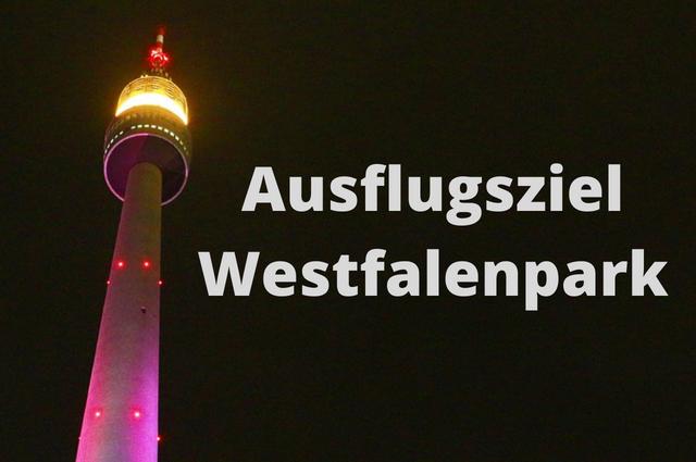 Westfalenpark Dortmund Ausflugsziel