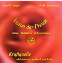 Meditations CD Kraftquelle von Vision der Freude