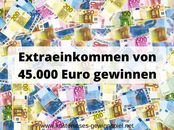 45000 Euro Geld gewinnen