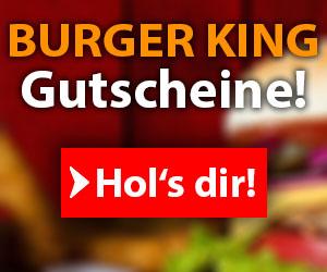 Burger King 500 Euro Gutscheine gewinnen