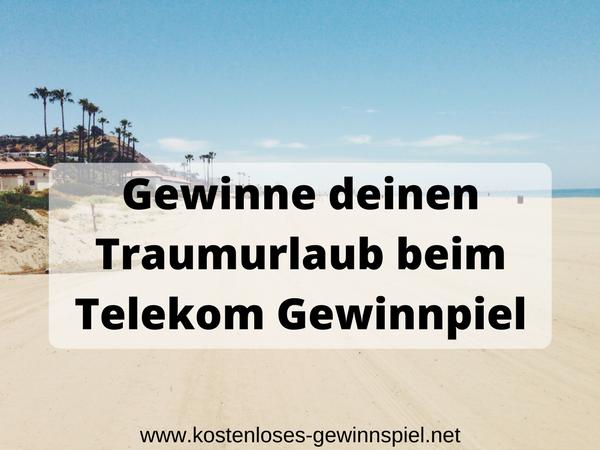Telekom Gewinnspiel Traumurlaub gewinnen