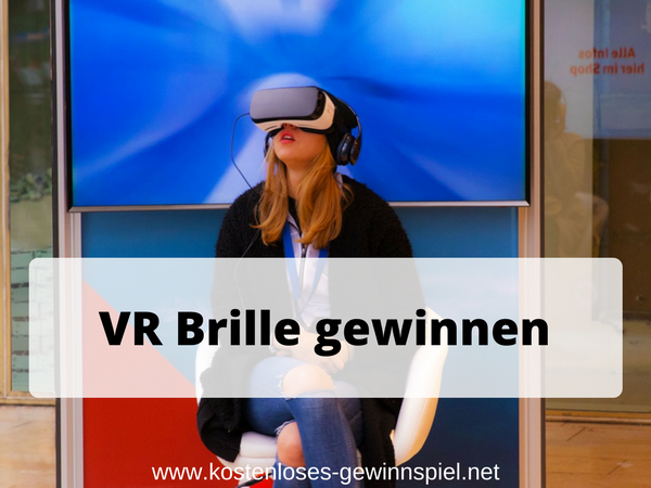 VR Brille gewinnen kostenloses Gewinnspiel