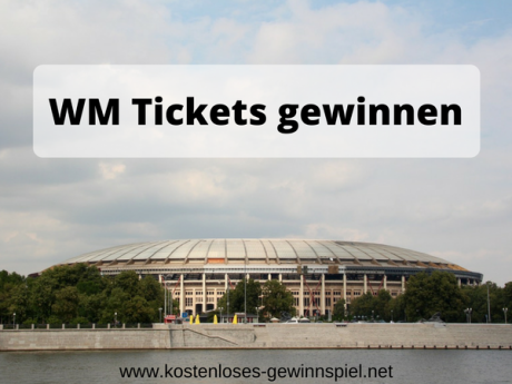 WM Tickets zu gewinnen