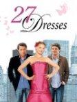 Gute Liebesfilme - 27 Dresses