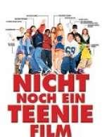 Teenager Liebesfilme - Nicht noch ein Teeni-Film