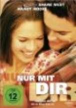 Nur mit Dir - Die schönsten Liebesfilme Top 10