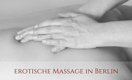Erotische Massage Berlin