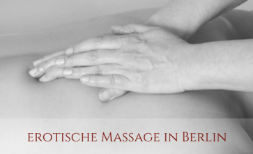 Massage mit Happy End in Berlin
