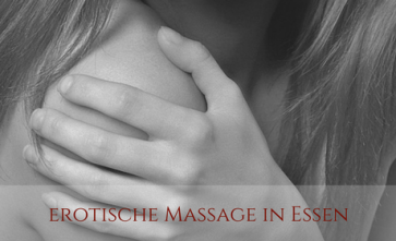 Erotik Massage in Essen