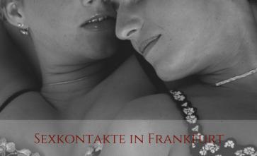 Übersicht Sexkontakte in Frankfurt