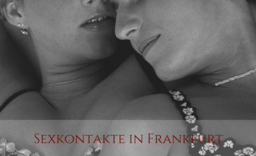 Alle Sexkontakte in Frankfurt