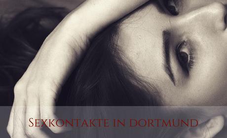 Sexkontakte in Dortmund finden