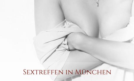 Sextreffen München