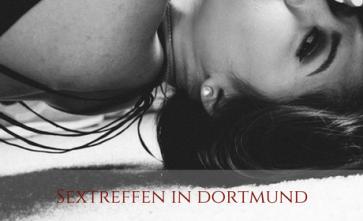 Frauen privat treffen in Dortmund