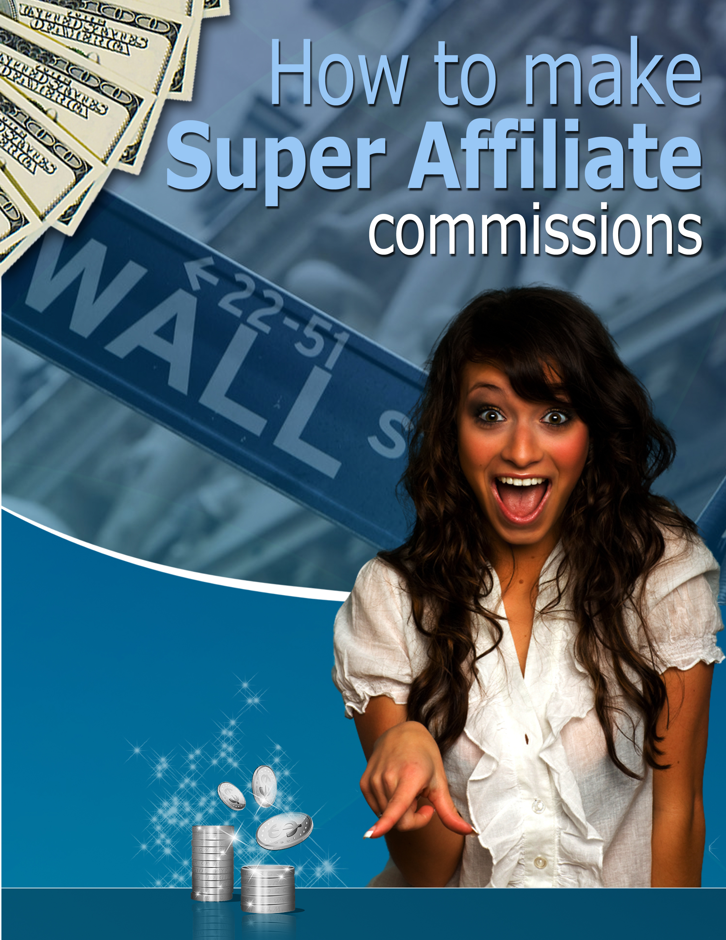 How_to_make_Super_Affiliate_commissions.jpg