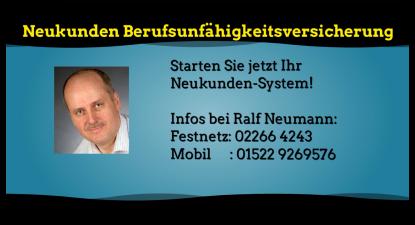 Berufsunfähigkeitsversicherung Köln - Ralf Neumann, Ihr BU-Neukunden-Experte für Köln