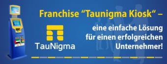 Mit TauNigma Franchising, der Franchise TauNigma Kiosk Passiv-Einnahmen generieren