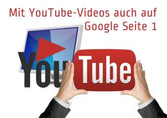 Mit YouTube-Videos auf Google Seite 1 - Videos bringen Website auf Google Seite 1