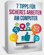 7 Tipps für sicheres Arbeiten am Computer