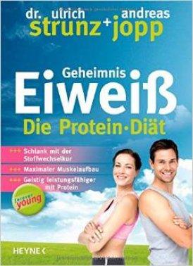 Geheimnis Eiweiß - Die Protein-Diät