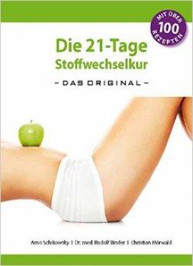 Stoffwechselkur Buch - Das Buch zur 21 Tage Stoffwechselkur